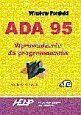 Ada 95 Wprowadzenie do programowania Wiesław Porębski